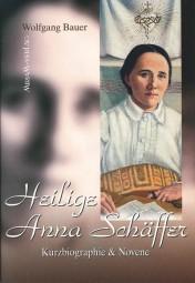 Heilige Anna Schäffer - Kurzbiographie & Novene