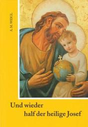 Und wieder half der heilige Josef