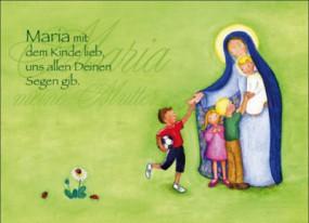 Maria mit dem Kinde lieb...