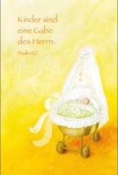 Kinder sind eine Gabe des Herrn