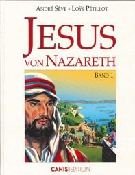 Jesus von Nazareth (Band 1)