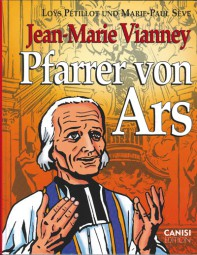 Jean-Marie Vianney – Pfarrer von Ars
