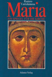 Maria - ein Spiegel für die Kirche
