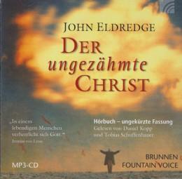 Hörbuch - Der ungezähmte Christ