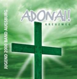 CD Adonai! Kreuzweg