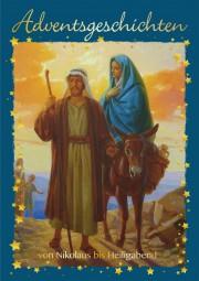 Adventsgeschichten für jeden Tag von Nikolaus bis Heiligabend