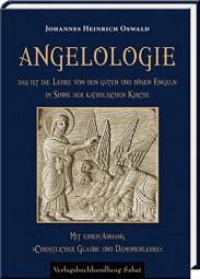 Angelologie. Das ist die Lehre von den guten und bösen Engeln im Sinne der katholischen Kirche.