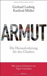 ARMUT - Die Herausforderung für den Glauben