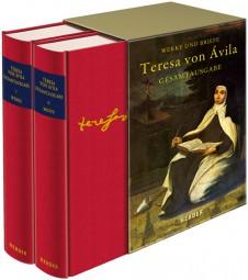Teresa von Ávila - Werke und Briefe - Gesamtausgabe