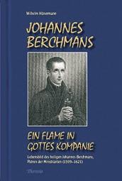 Johannes Berchmans - Ein Flame in Gottes Kompanie