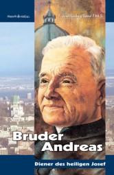 Bruder Andreas - Diener des hl. Josef