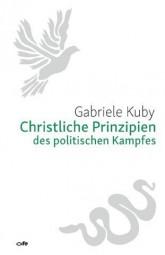 Christliche Prinzipien des politischen Kampfes