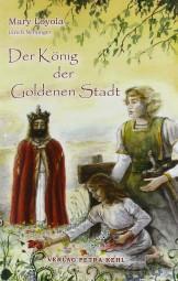 Der König der Goldenen Stadt