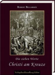 Die sieben Worte Christi am Kreuze