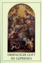 Dreifaltiger Gott sei gepriesen