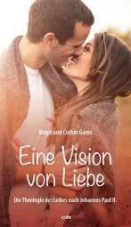 Eine Vision von Liebe
