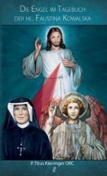 Die Engel im Tagebuch der hl. Sr. Faustyna Kowalska