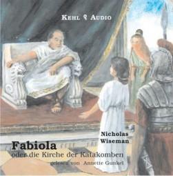 Hörbuch - Fabiola oder Die Kirche der Katakomben