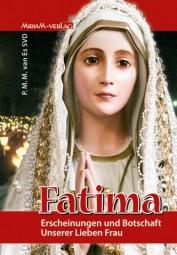Fatima - Erscheinungen und Botschaft Unserer Lieben Frau