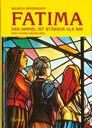 Fatima - Der Himmel ist stärker als wir