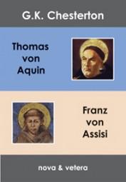 Der Heilige Thomas von Aquin und der Hl. Franz von Assisi