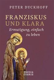 Franziskus und Klara