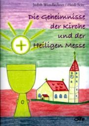 Die Geheimnisse der Kirche und der Heiligen Messe