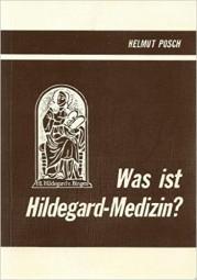 Was ist Hildegard-Medizin?