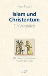 Islam und Christentum - Ein Vergleich