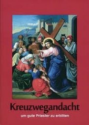 Kreuzwegandacht um gute Priester zu erbitten