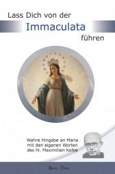 Lass dich von der Immaculata führen