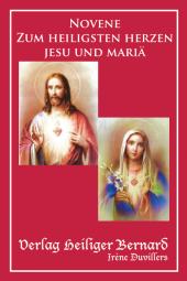 Novene zum heiligsten Herzen Jesu und Mariä