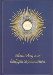 Mein Weg zur heiligen Kommunion