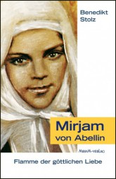 Mirjam von Abellin - Flamme der göttlichen Liebe