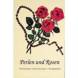 Perlen und Rosen
