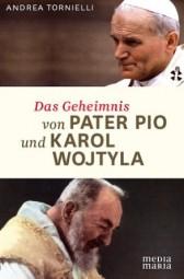 Das Geheimnis von Pater Pio und Karol Wojtyla