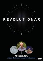 DVD - Revolutionär - Michael Behe und das Geheimnis molekularer Maschinen