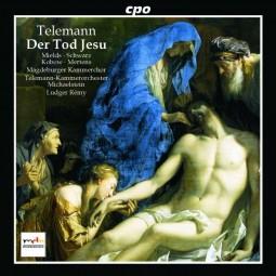 CD Der Tod Jesu (Passionskantate TWV 5:6)