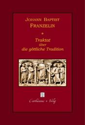 Traktat über die göttliche Tradition