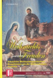 Weihnachtsfreuden - Erbauliche Weihnachtsgeschichten, Brauchtümer und Gedichte