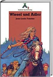 Wiesel und Adler (Spurbuch-Reihe Band 9)
