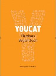 YOUCAT Firmkurs - Begleitbuch