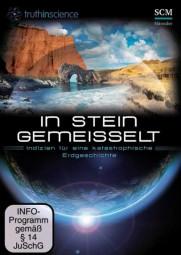 DVD- In Stein gemeißelt - Indizien für eine katastrophische Erdgeschichte