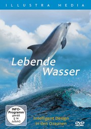 DVD - Lebende Wasser - Intelligent Design in den Ozeanen