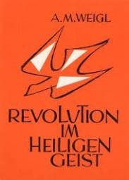 Revolution im heiligen Geist