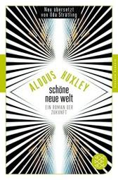 Schöne neue Welt - Ein Roman der Zukunft