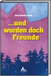 ...und wurden doch Freunde (Spurbuch-Reihe Band 19)