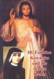 Hl. Faustina Kowalska und die Armen Seelen