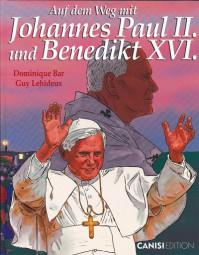 Auf dem Weg mit Johannes Paul II. und Benedikt XVI. (Band 3)