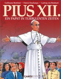 Pius XII – Ein Papst in turbulenten Zeiten